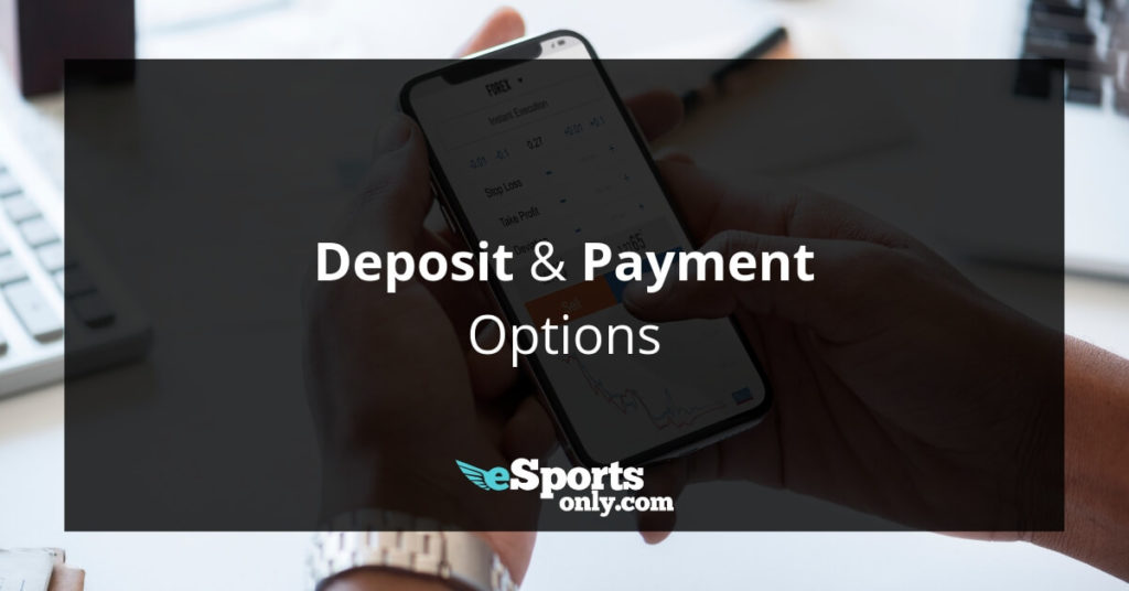 Deposit Payment Options_esportsonly.com